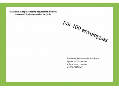 Enveloppes d'acheminement pour l'élection au conseil d'administration du lycée avec adresse établissement R°V°